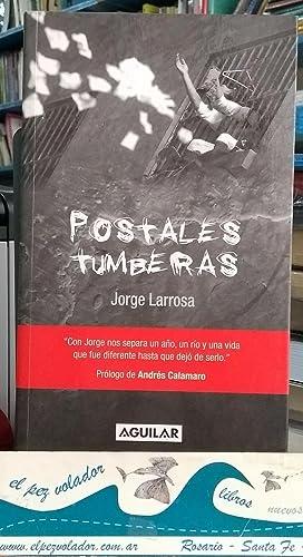 POSTALES TUMBERAS: LARROSA, JORGE