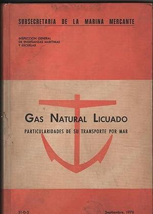 Gas natural licuado. Particularidades de su transporte por mar.: Reiriz Basoco, Jesús