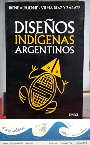 DISEÑOS INDÍGENAS ARGENTINOS: Albuerne Irene Díaz y Zárate Vilma