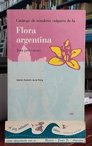 CATÁLOGO DE NOMBRES VULGARES DE LA FLORA ARGENTINA: De La Peña, Martin R.