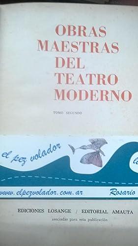 Obras Maestras del Teatro Moderno - Tomo II