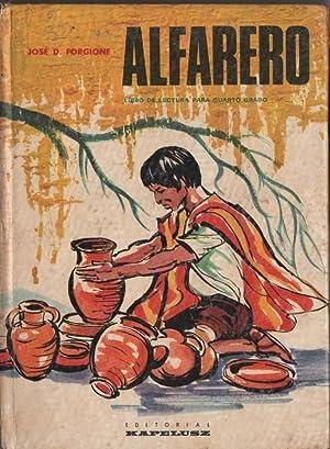 ALFARERO. Libro De Lectura Para Cuarto Grado: FORGIONE, José
