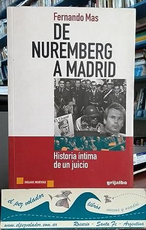 De Nuremberg a Madrid. Historia Íntimma De Un Juicio: MAS Fernando