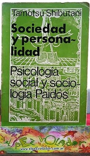 Sociedad y personalidad. Una aproximación interaccionista a la psicología Social: ...
