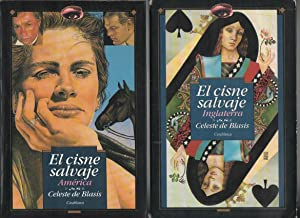 El Cisne Salvaje (2 Volúmenes INGLATERRA/AMERICA): De Blasis Celeste