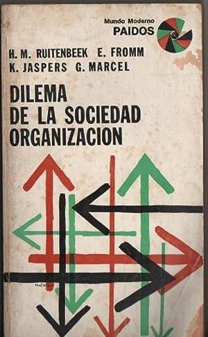 Dilema De La Sociedad Organización: Ruitenbeek Fromm Jaspers Marcel