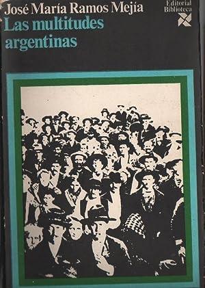 Las multitudes argentinas: RAMOS MEJÍA, J.M.