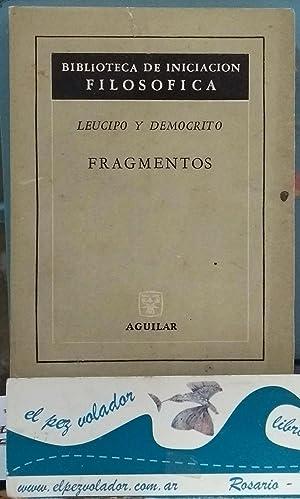 Fragmentos: Leucipo y Demócrito