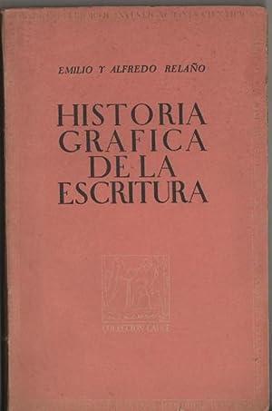Historia gráfica de la escritura. Ilustrada por: Relaño, Emilio y