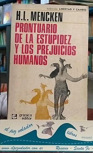Prontuario De La Estupidez y Los Prejuicios Humanos: MENCKEN, Henry Louis