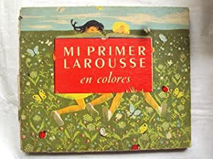 Mi Primer Larousse en Colores