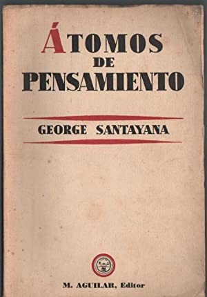 Átomos De Pensamientos: SANTAYANA, George