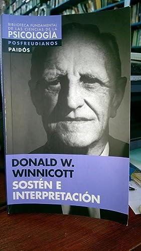 Sostén e Interpretación. Fragmentos De Un Análisis: Winnicott, Donald W.