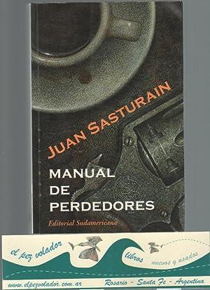 Manual De Perdedores: Sasturain Juan