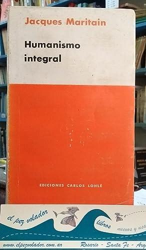 Humanismo Integral: Maritain Jacques