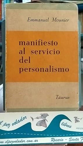 Manifiesto al servicio del Personalismo: Emmanuel Mounier