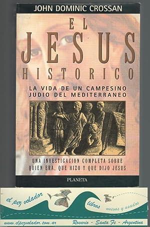 El Jesús Histórico. La Vida De Un: Crossan, John Dominic