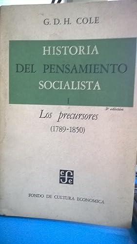 Historia del Pensamiento Socialista I. Los precursores.: Cole G.D.H.