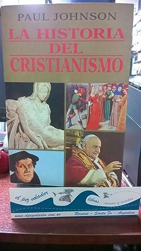 La Historia Del Cristianismo: Johnson Paul