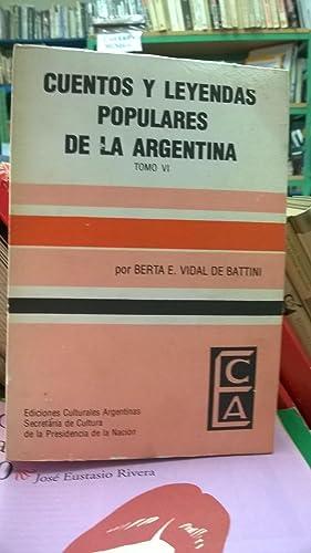 Cuentos y leyendas populares de la Argentina.: Berta E. Vidal
