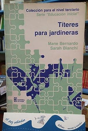 Títeres Para (maestras) Jardineras: Bernardo Mane. Bianchi