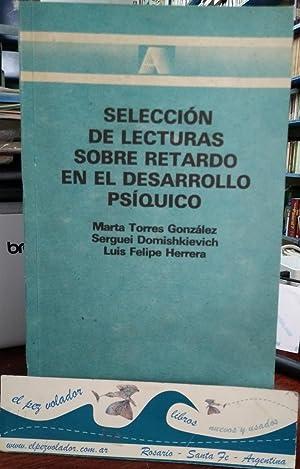 Selección De Lecturas Sobre El Retardo En: Torres Gonzalez/Domishkievich/Herrera