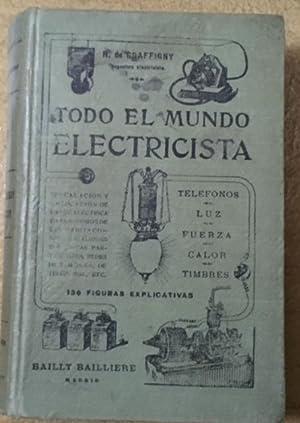Todo El Mundo Electricista: DE GRAFFIGNY, H.
