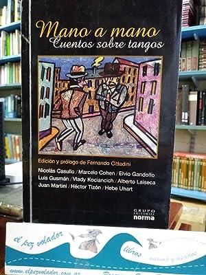 MANO A MANO.Cuentos sobre Tangos: Cittadini Fernando (edición y prólogo)