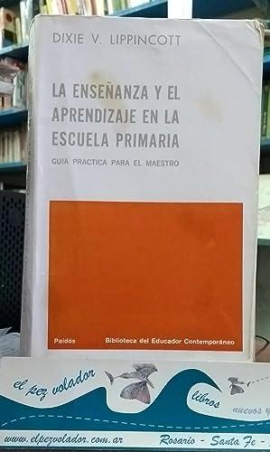 La enseñanza y el aprendizaje en la: Lippincott, Dixie V.