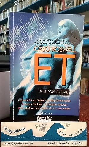 Caso Roswell ET El Informe Final: Friedman, Stanton