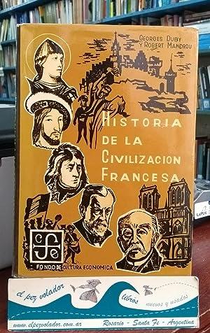 Historia De La Civilizacion Francesa: Duby, Georges. - Mandrou, Robert