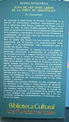 SUMA DE LOS OCHO LIBROS DE LA FISICA DE ARISTOTELES: GROSSETESTE, ROBERTO