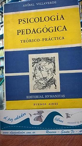 Psicología Pedagógica. Teórico-práctica: Villaverde Aníbal