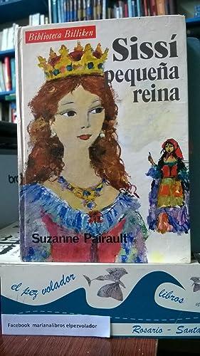 SISSI pequeña Reina: Pairault Suzanne