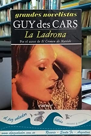 La Ladrona: Des Cars Guy