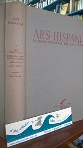Ars Hispaniae. Historia universal del Arte Hispánico Volumen I Primero: Almagro, Martín - ...