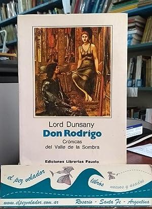 Don Rodrigo. Crónicas del Valle de la Sombra: Dunsany Lord