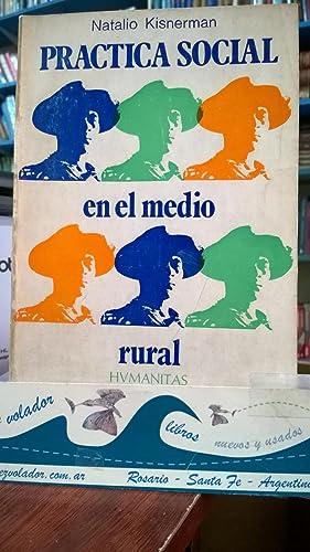 Práctica social en el medio Rural: Kisnerman Natalio