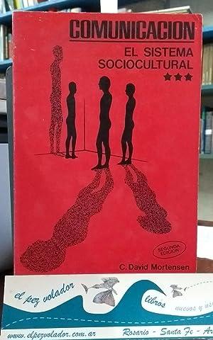 La comunicación: el sistema Sociocultural: Mortensen David
