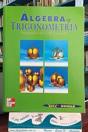 Álgebra y Trigonometría: ZILL, DENNIS G./DEWAR,