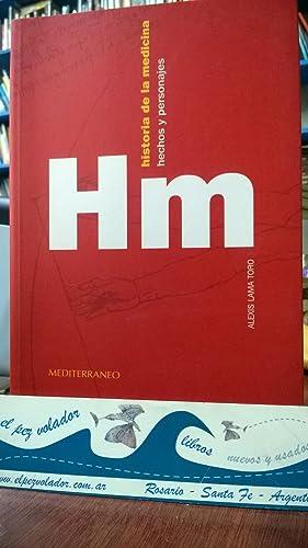 Historia de la medicina. Hechos y Personajes: Lama Toro Alexis