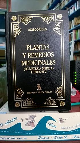 Plantas y Remedios Medicinales. (De Materia Médica).: Dioscórides