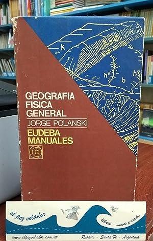 Geografía Física General: Polanski Jorge