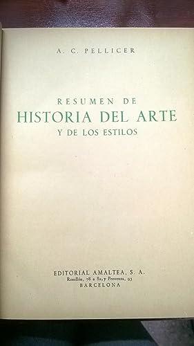 RESUMEN DE HISTORIA DE ARTE Y LOS ESTILOS: PELLICER, A. C.