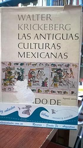 Las antiguas culturas Mexicanas: Krickeberg Walter