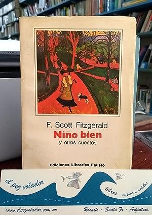 Niño bien, y otros cuentos: FITZGERALD, Scott F