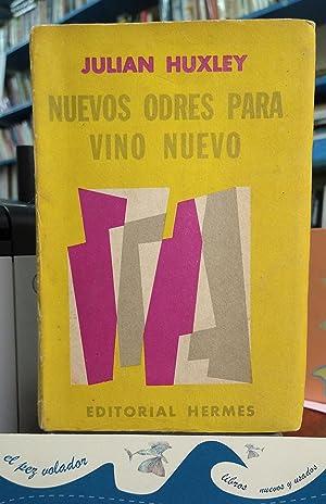 Nuevos odres para vino Nuevo: HUXLEY Julian