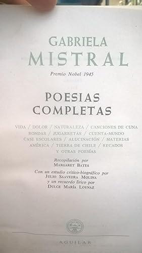 Poesías Completas: MISTRAL Gabriela