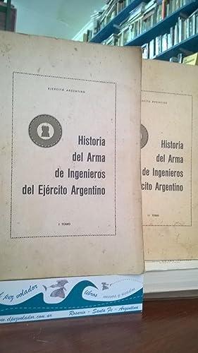 Historia del Arma de Ingenieros del Ejército Argentino (2 volúmenes): Ejército ...