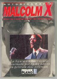 Autobiografía Malcom X (en español): Malcom X.Escrito con la colaboración de Alex ...